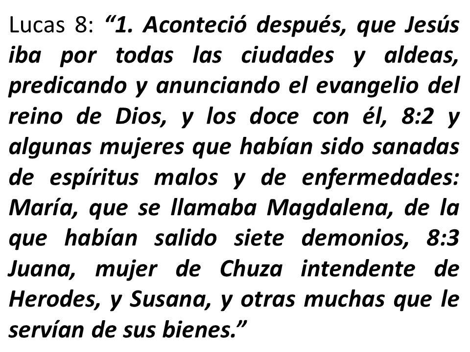 Lucas 8: 1.