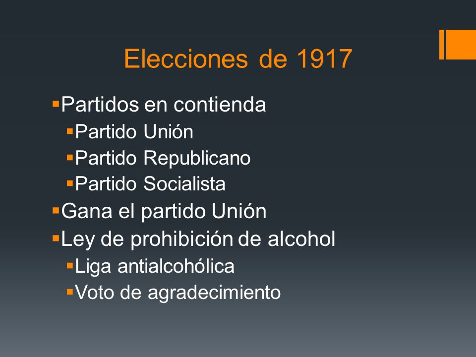 Elecciones de 1917 Partidos en contienda Gana el partido Unión