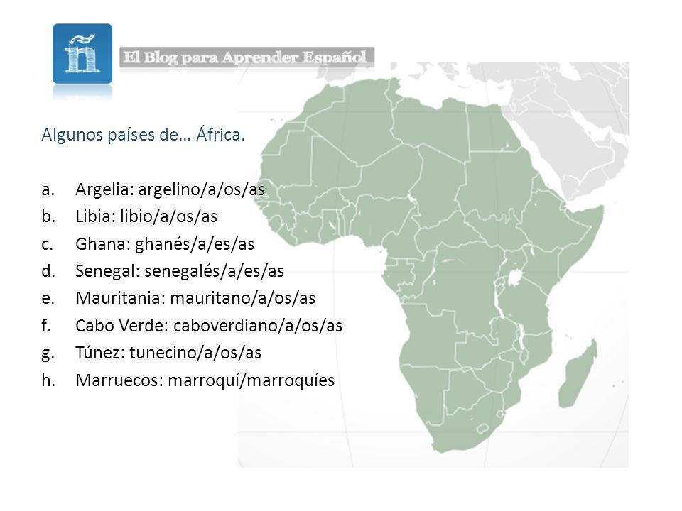 Algunos países de… África.