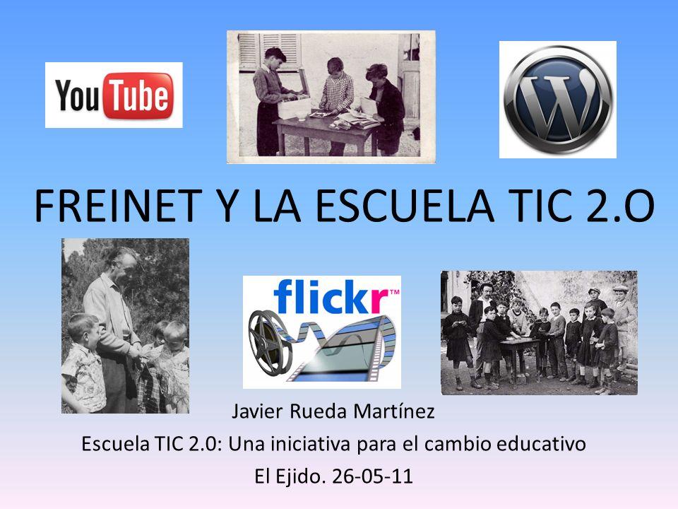 FREINET Y LA ESCUELA TIC 2.O