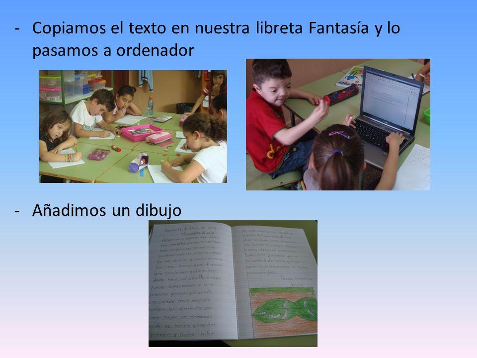 Copiamos el texto en nuestra libreta Fantasía y lo pasamos a ordenador