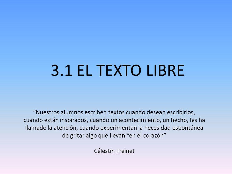 3.1 EL TEXTO LIBRE