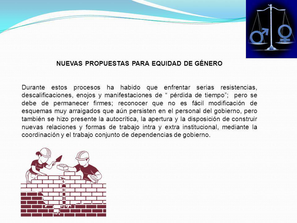 NUEVAS PROPUESTAS PARA EQUIDAD DE GÉNERO