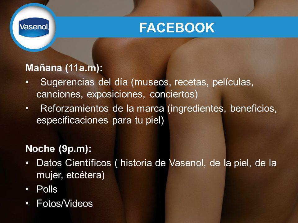 FACEBOOK Mañana (11a.m): Sugerencias del día (museos, recetas, películas, canciones, exposiciones, conciertos)