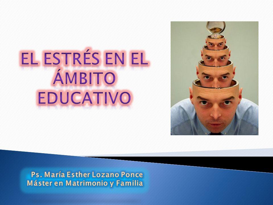 EL ESTRÉS EN EL ÁMBITO EDUCATIVO
