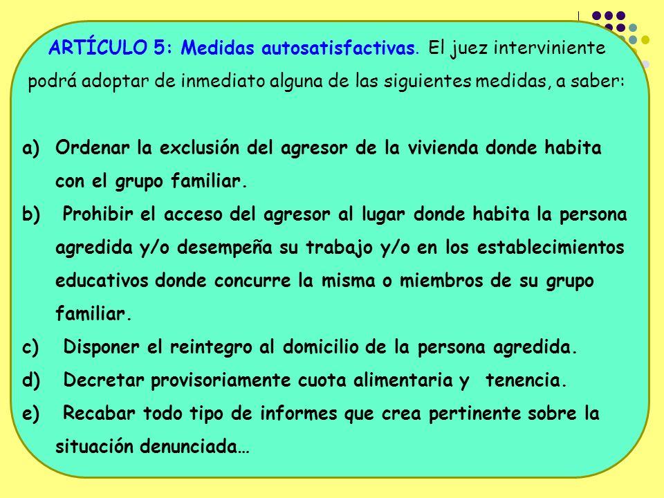 ARTÍCULO 5: Medidas autosatisfactivas