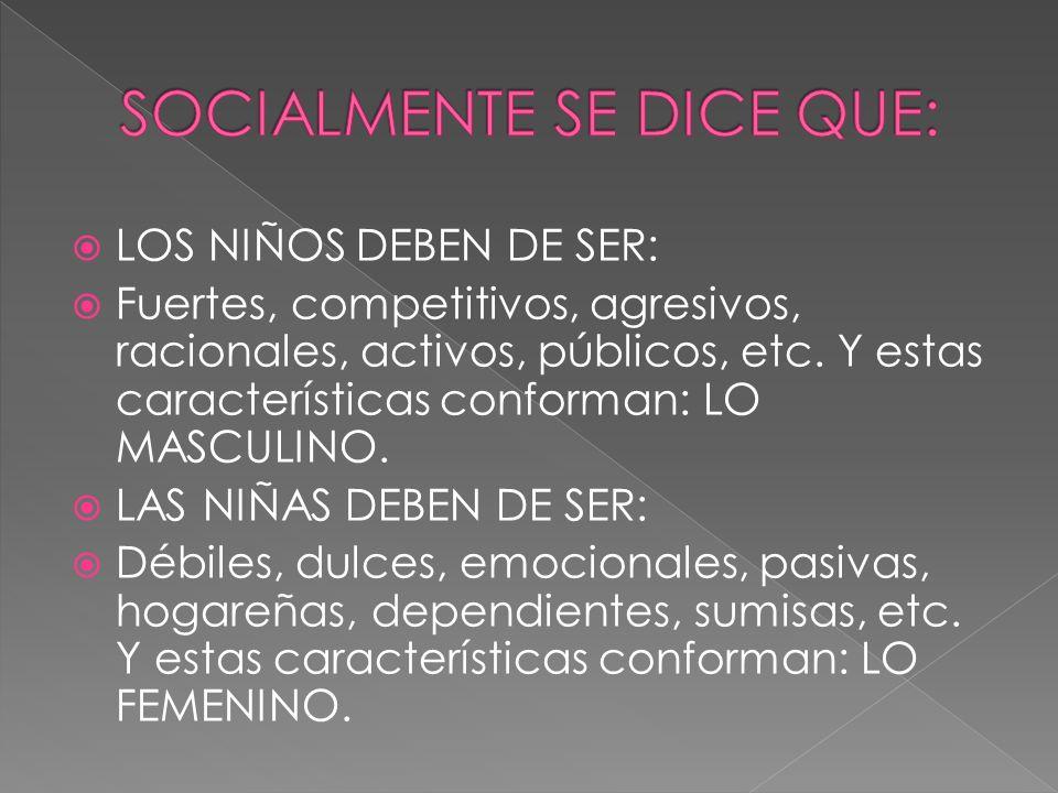 SOCIALMENTE SE DICE QUE: