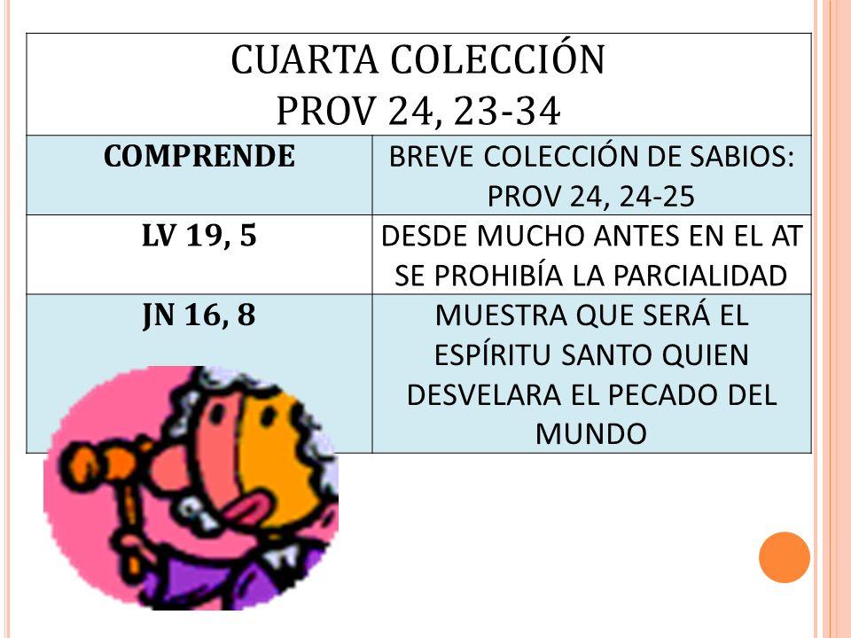 CUARTA COLECCIÓN PROV 24, 23-34 COMPRENDE