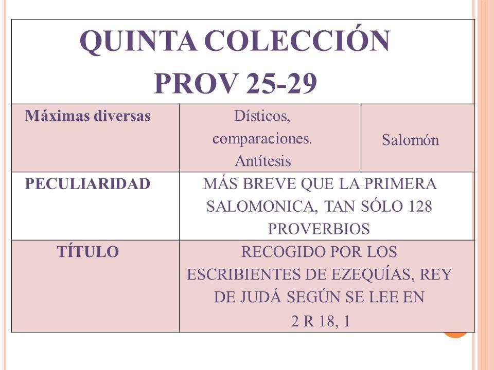 QUINTA COLECCIÓN PROV 25-29 Máximas diversas