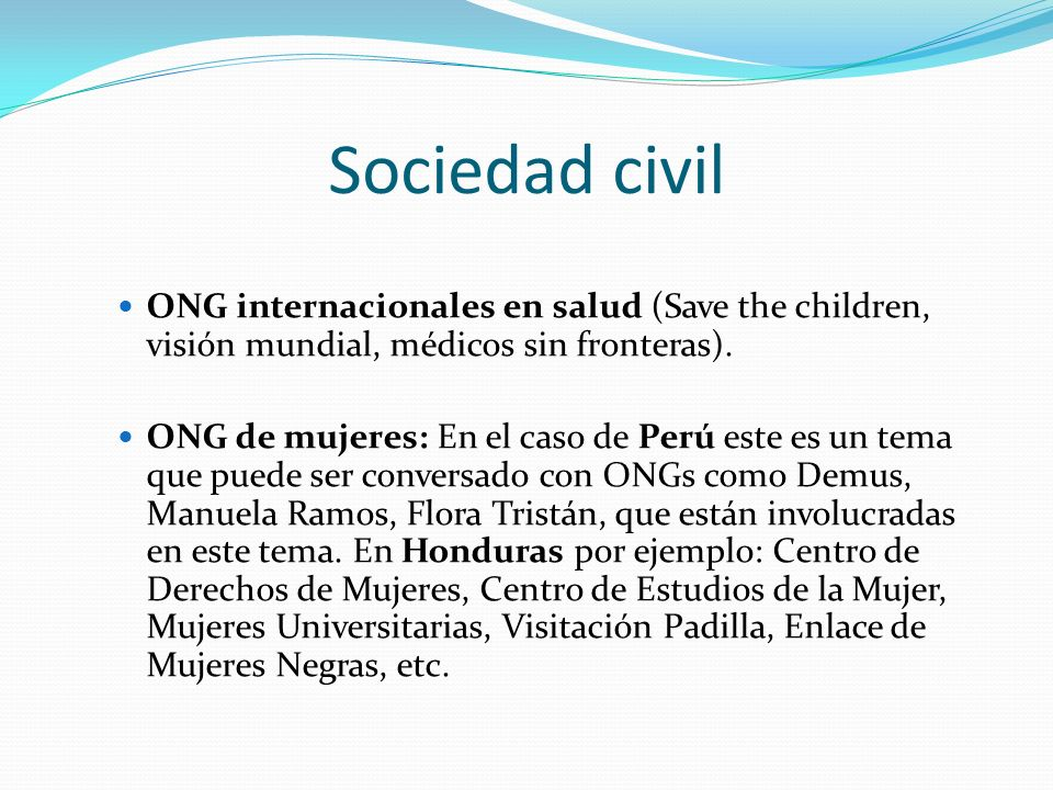 Sociedad civil ONG internacionales en salud (Save the children, visión mundial, médicos sin fronteras).