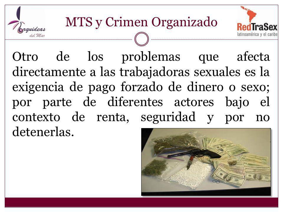 MTS y Crimen Organizado