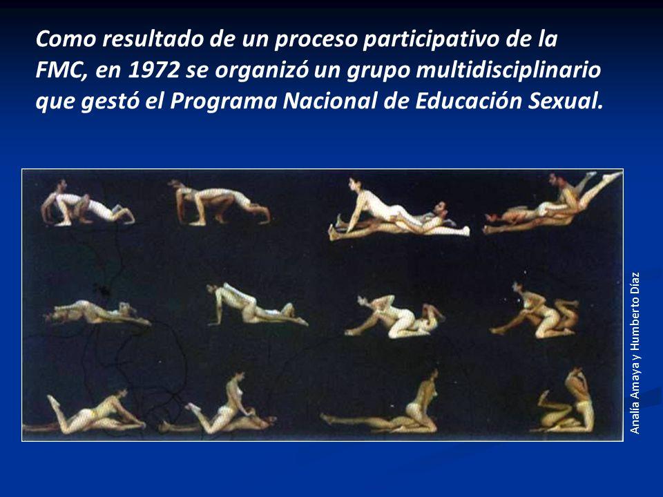 Como resultado de un proceso participativo de la FMC, en 1972 se organizó un grupo multidisciplinario que gestó el Programa Nacional de Educación Sexual.