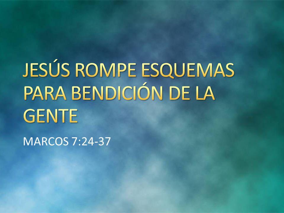 JESÚS ROMPE ESQUEMAS PARA BENDICIÓN DE LA GENTE