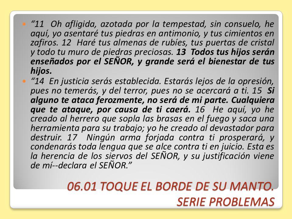 06.01 TOQUE EL BORDE DE SU MANTO. SERIE PROBLEMAS