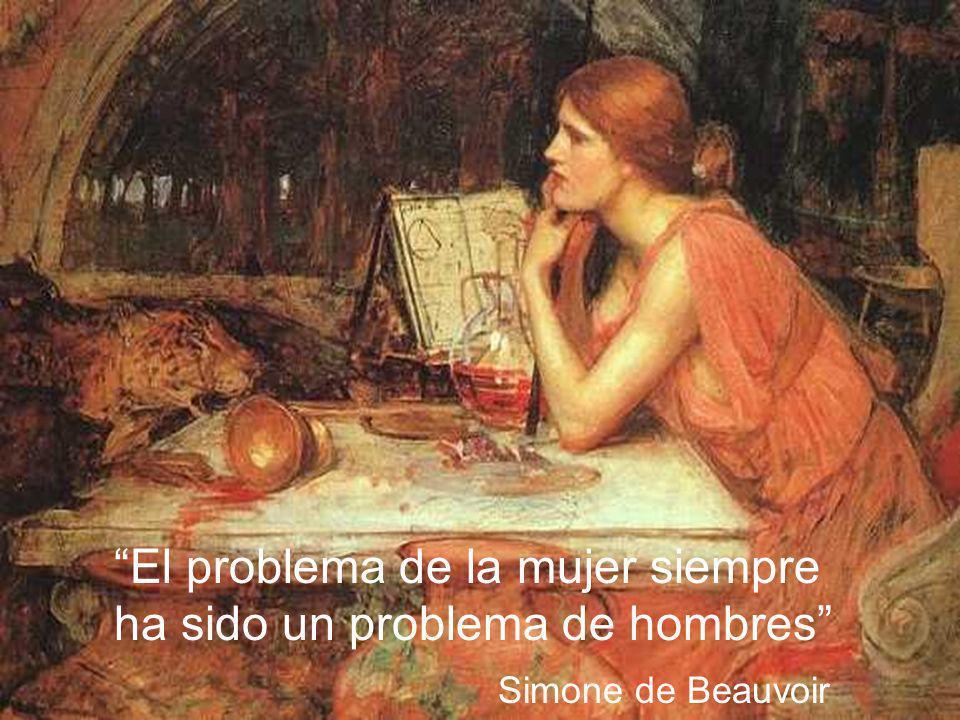 El problema de la mujer siempre ha sido un problema de hombres