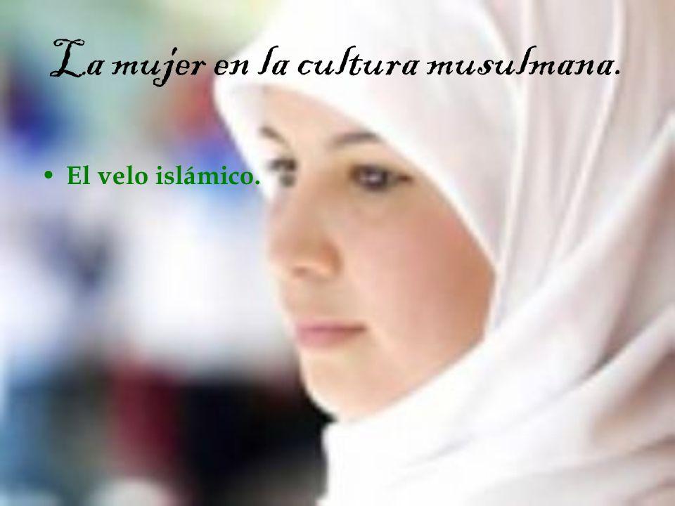La mujer en la cultura musulmana.