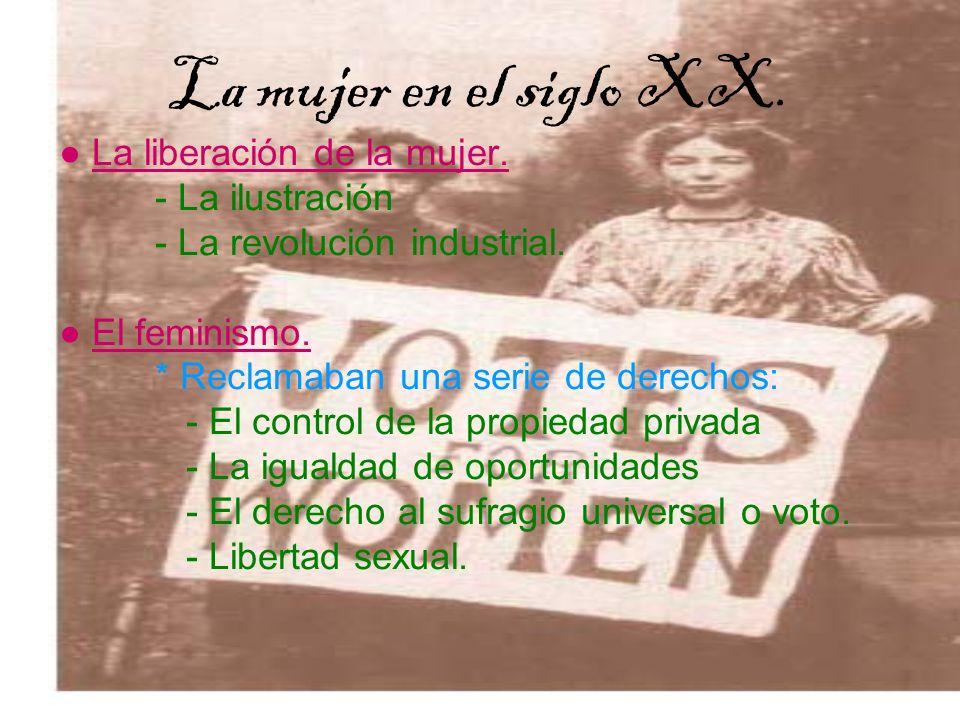 La mujer en el siglo XX. ● La liberación de la mujer. - La ilustración