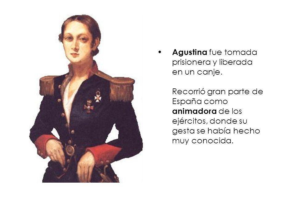 Agustina fue tomada prisionera y liberada en un canje