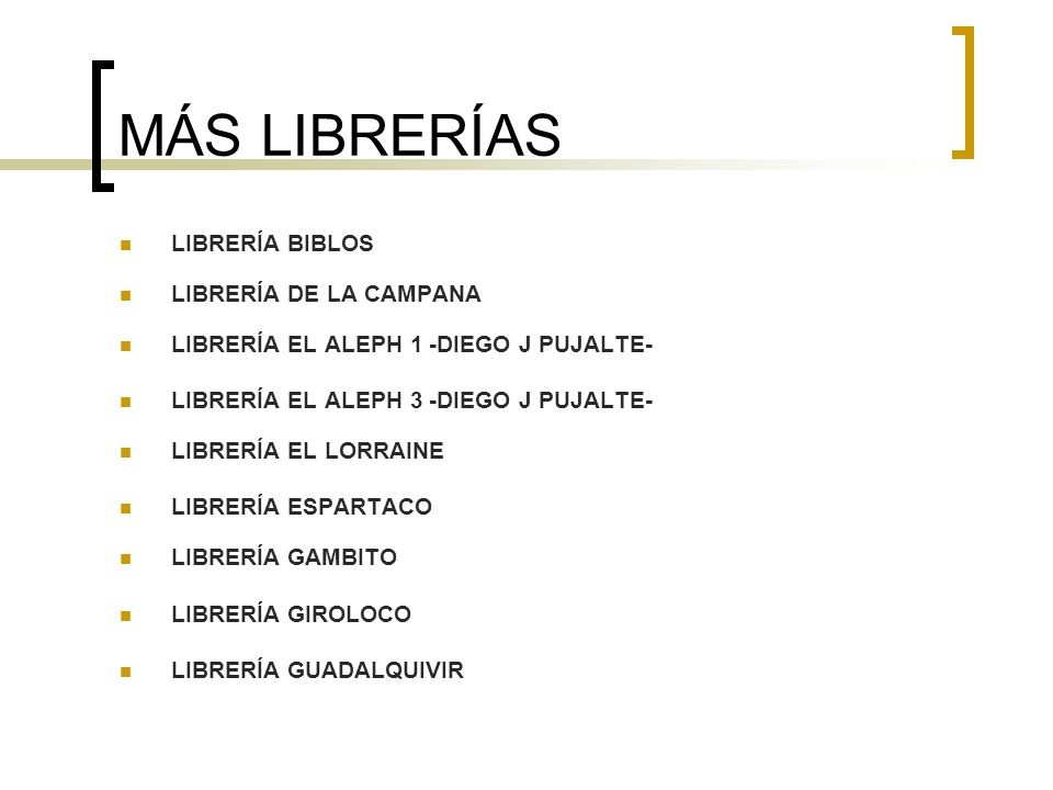 MÁS LIBRERÍAS LIBRERÍA BIBLOS LIBRERÍA DE LA CAMPANA
