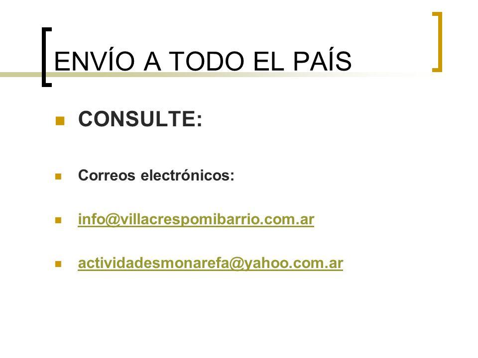 ENVÍO A TODO EL PAÍS CONSULTE: Correos electrónicos: