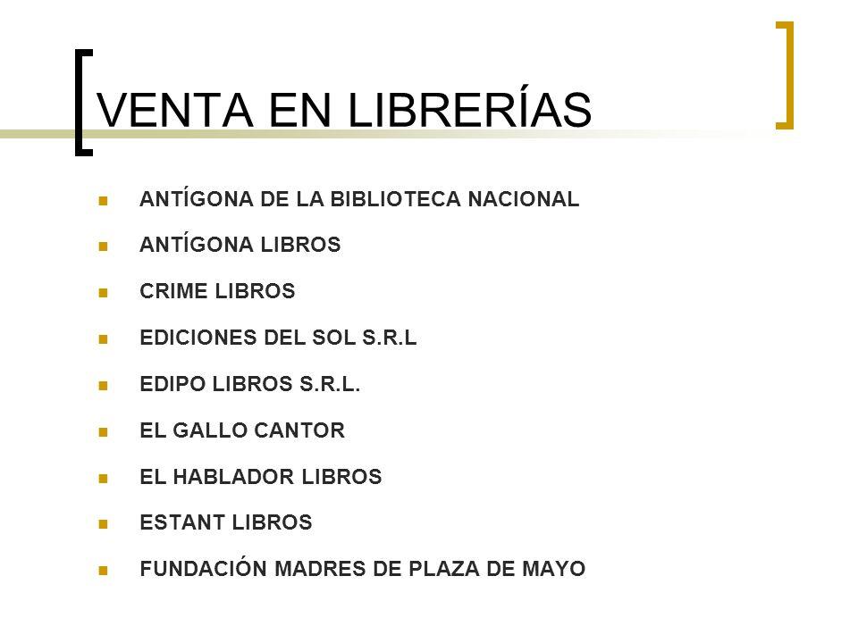 VENTA EN LIBRERÍAS ANTÍGONA DE LA BIBLIOTECA NACIONAL ANTÍGONA LIBROS