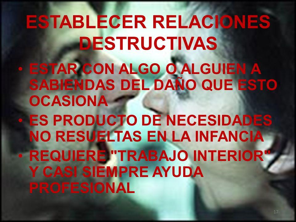ESTABLECER RELACIONES DESTRUCTIVAS