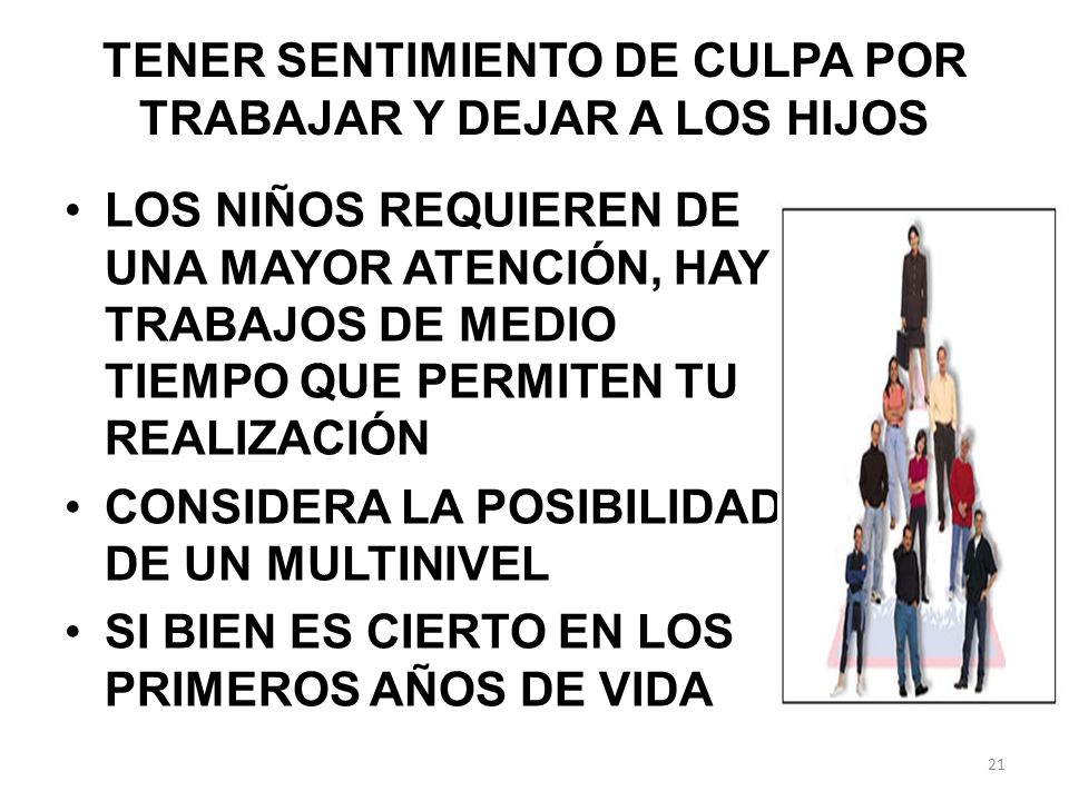 TENER SENTIMIENTO DE CULPA POR TRABAJAR Y DEJAR A LOS HIJOS