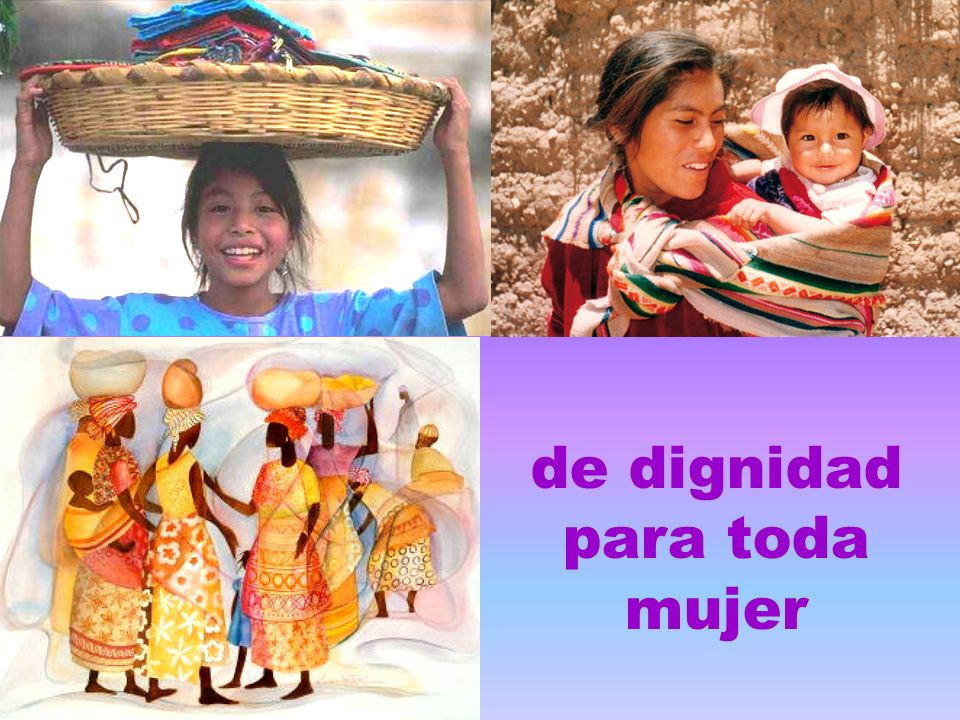 de dignidad para toda mujer