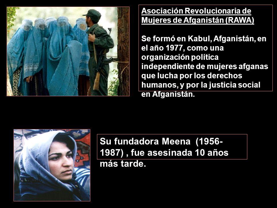 Su fundadora Meena (1956-1987) , fue asesinada 10 años más tarde.