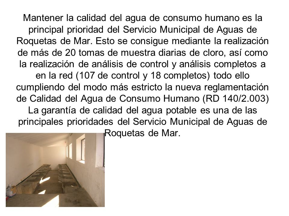 Mantener la calidad del agua de consumo humano es la principal prioridad del Servicio Municipal de Aguas de Roquetas de Mar.