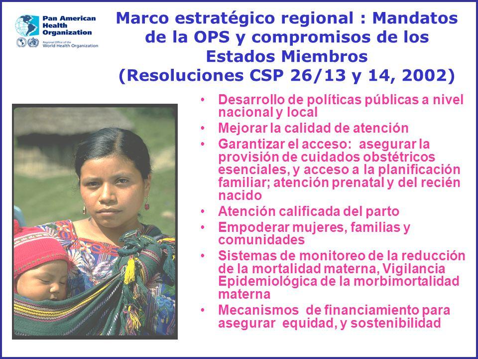 Marco estratégico regional : Mandatos de la OPS y compromisos de los Estados Miembros (Resoluciones CSP 26/13 y 14, 2002)