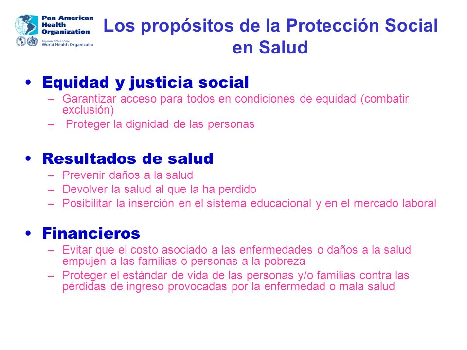 Los propósitos de la Protección Social en Salud