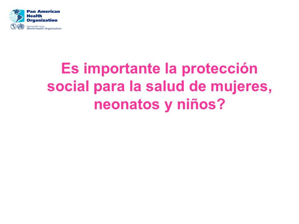 Es importante la protección social para la salud de mujeres, neonatos y niños