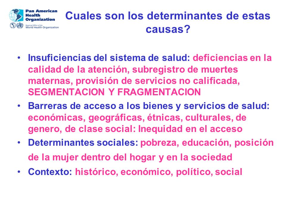 Cuales son los determinantes de estas causas