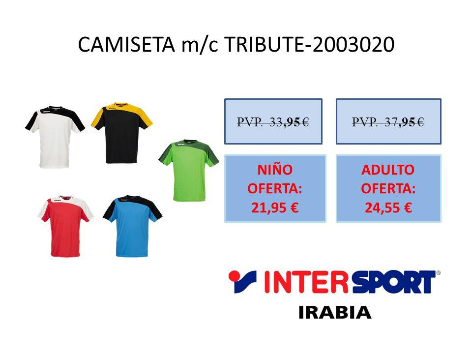 CAMISETA m/c TRIBUTE-2003020 NIÑO OFERTA: 21,95 €