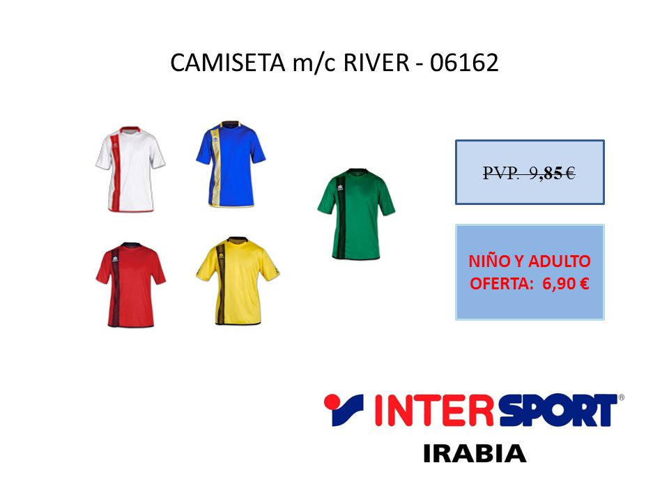 CAMISETA m/c RIVER - 06162 PVP. 9,85 € NIÑO Y ADULTO OFERTA: 6,90 €