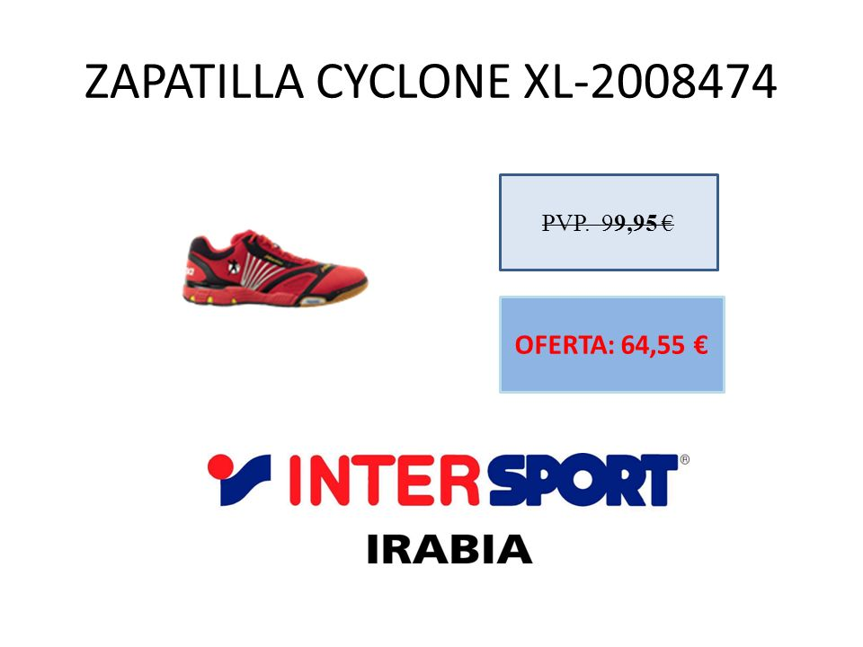 ZAPATILLA CYCLONE XL-2008474 PVP. 99,95 € OFERTA: 64,55 €