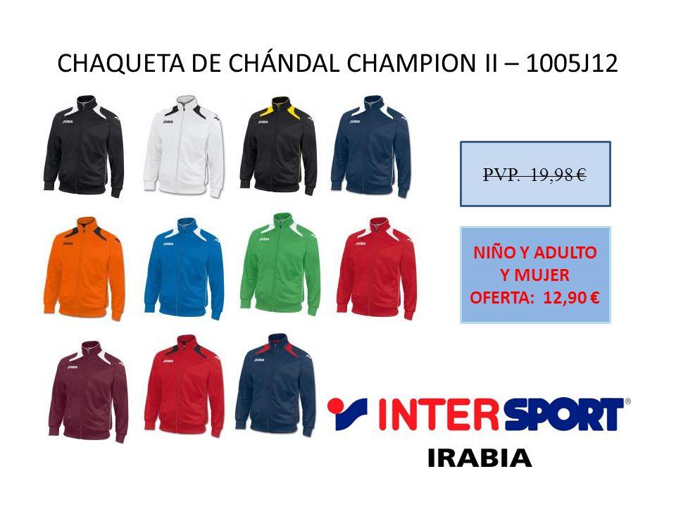 CHAQUETA DE CHÁNDAL CHAMPION II – 1005J12