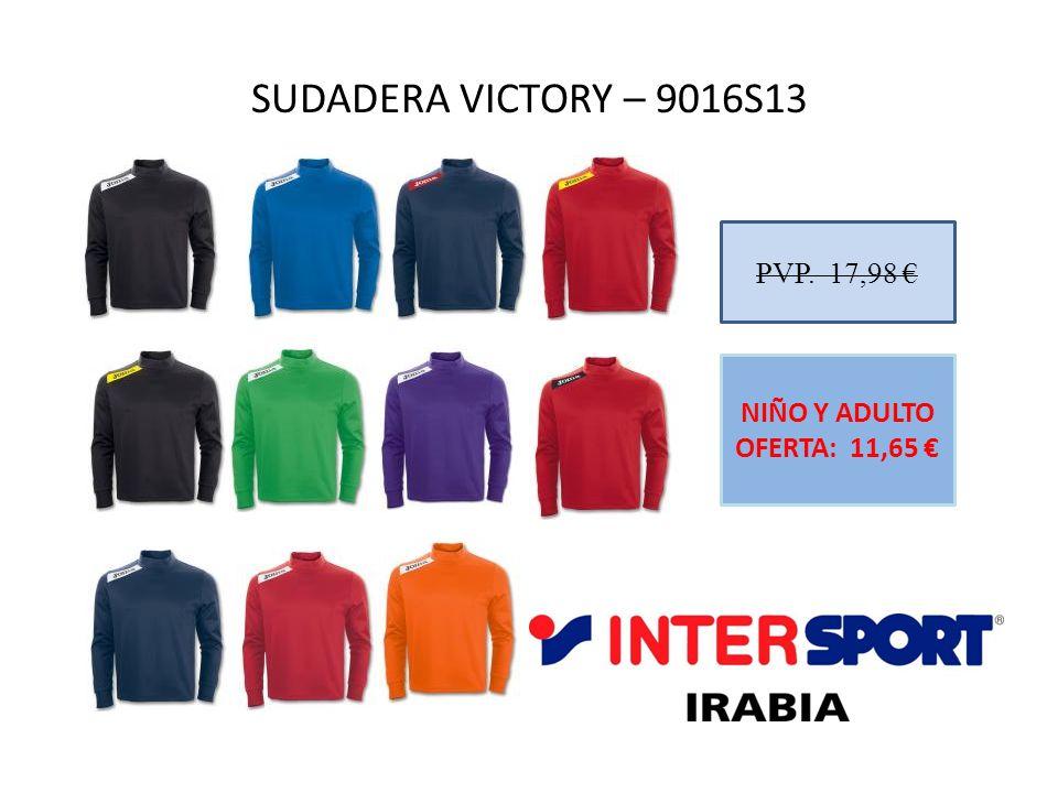 SUDADERA VICTORY – 9016S13 PVP. 17,98 € NIÑO Y ADULTO OFERTA: 11,65 €