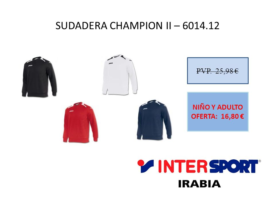 SUDADERA CHAMPION II – 6014.12 PVP. 25,98 €
