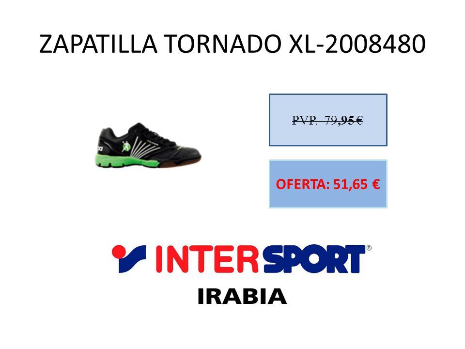 ZAPATILLA TORNADO XL-2008480 PVP. 79,95 € OFERTA: 51,65 €