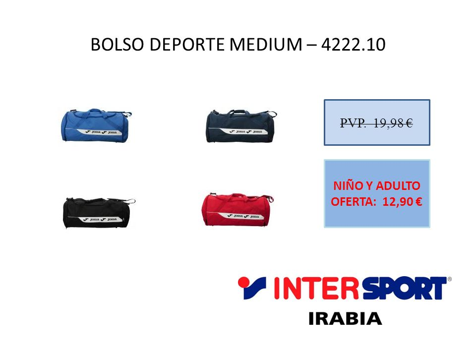 BOLSO DEPORTE MEDIUM – 4222.10 PVP. 19,98 €