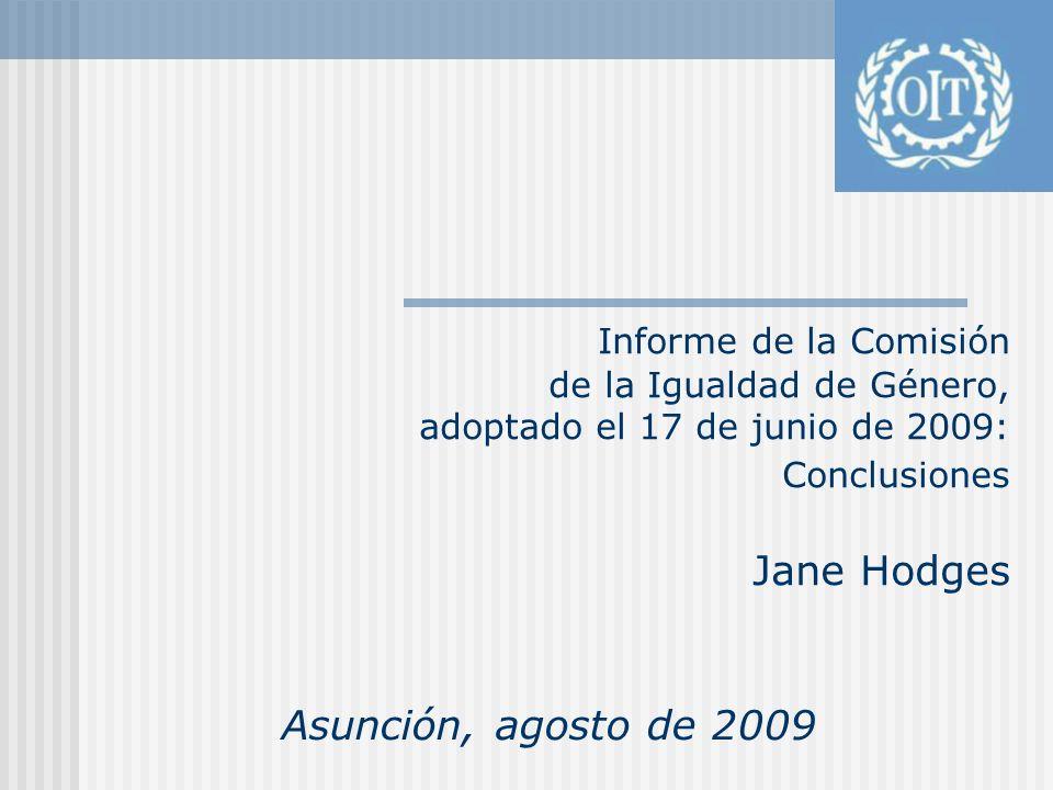 Informe de la Comisión de la Igualdad de Género, adoptado el 17 de junio de 2009: Conclusiones Jane Hodges