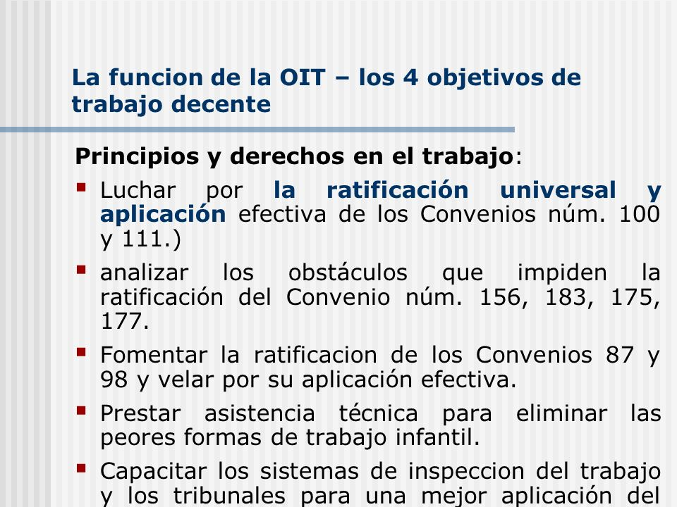 La funcion de la OIT – los 4 objetivos de trabajo decente