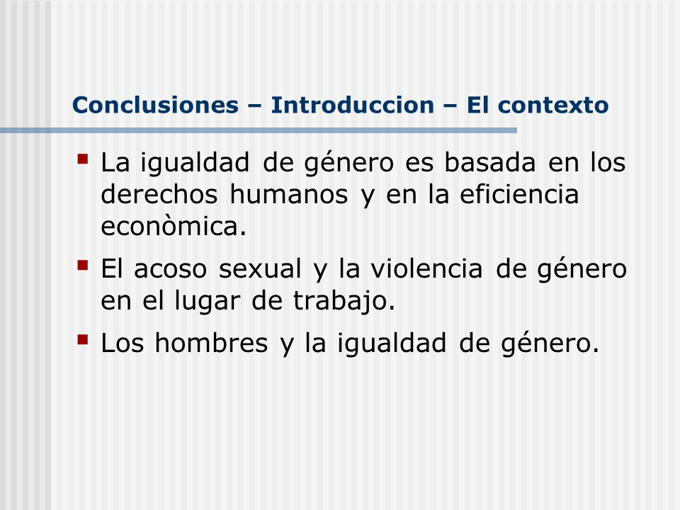 Conclusiones – Introduccion – El contexto