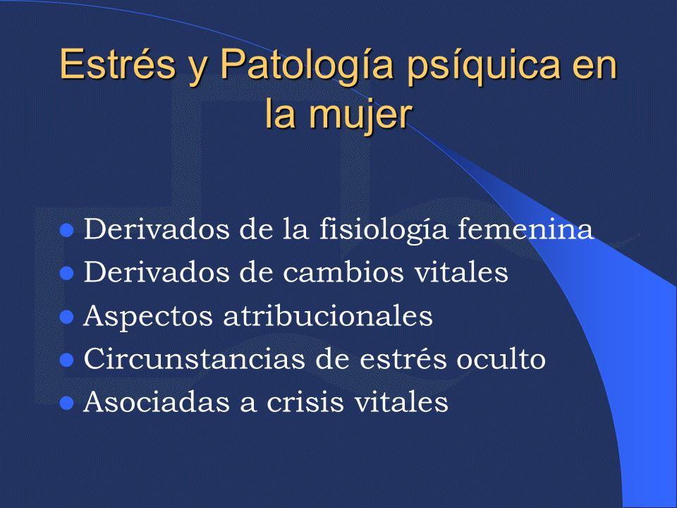 Estrés y Patología psíquica en la mujer