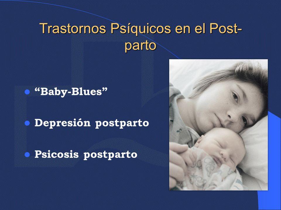 Trastornos Psíquicos en el Post-parto