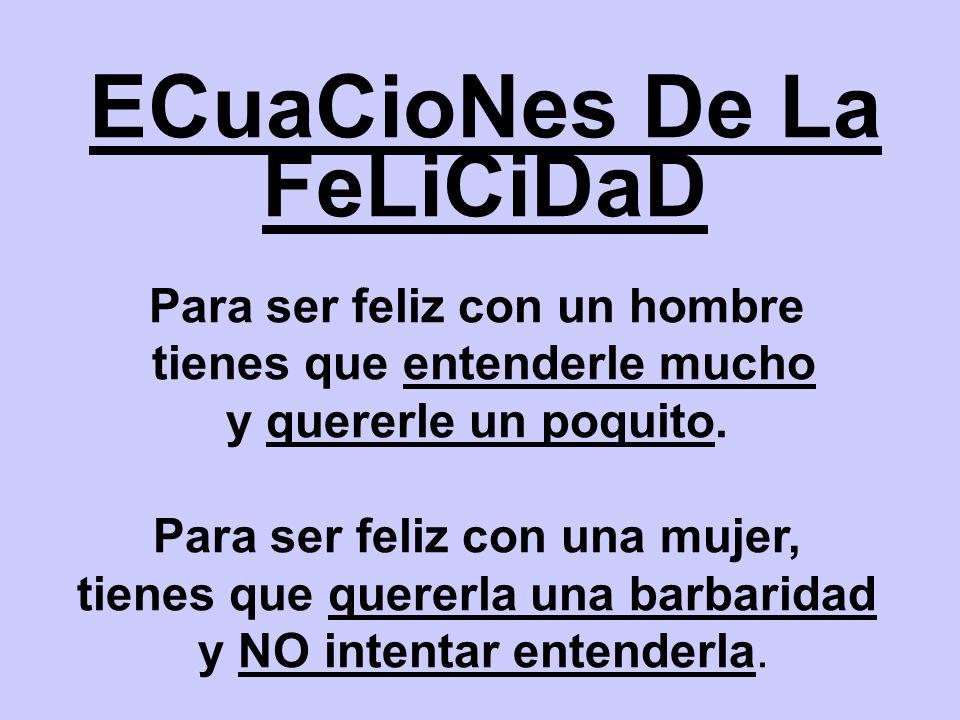 ECuaCioNes De La FeLiCiDaD