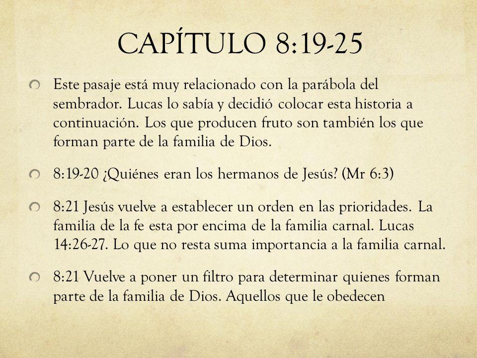 CAPÍTULO 8:19-25