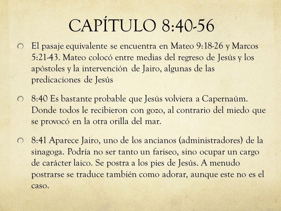 CAPÍTULO 8:40-56